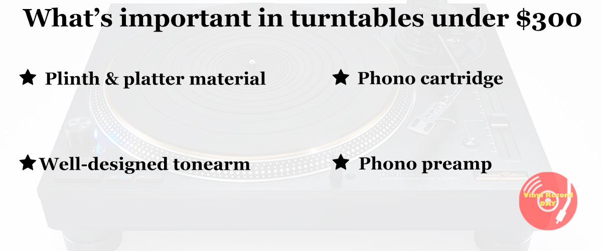 pay attention to when picking turntables under $300